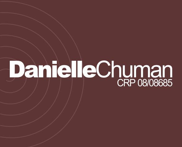 DANIELLE CHUMAN CRP 08/08685 | Psicologos